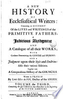 A New History of Ecclesiastical Writers