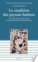 La condition des paysans haïtiens - Du Code noir aux Codes ruraux