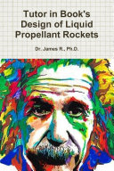 Tutor in Book s Design of Liquid Propellant Rockets
