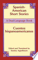 Spanish American Short Stories   Cuentos hispanoamericanos