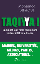 Taqiyya - Comment les Frères Musulmans veulent infiltrer la France