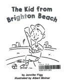 The Kid of Brighton Beach