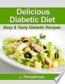 Delicious Diabetic Diet Easy Tasty Diabetic Recipes