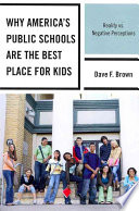 Why America s Public Schools are the Best Place for Kids