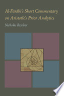 Al-Farabi's Short Commentary on Aristotle's Prior Analytics Free download PDF and Read online