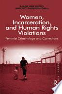 Women  Incarceration  and Human Rights Violations