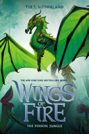 The Poison Jungle (Wings of Fire, Book 13) Book