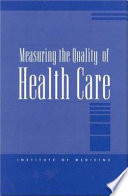 Measuring the Quality of Health Care