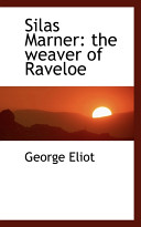 Silas Marner  The Weaver of Raveloe