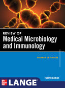 Review Of Medical Microbiology And Immunology Twelfth Edition