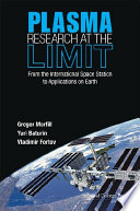 Plasma Research at the Limit