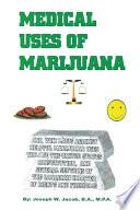 Medical Uses Of Marijuana