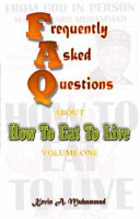 FAQs about How to Eat to Live, Volume 1