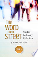 The Word on the Street, Year B The Bible To Where People Live
