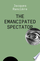 The Emancipated Spectator
