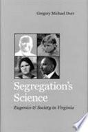Segregation s Science