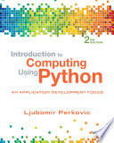 Introduction to Computing Using Python  An Application Development Focus  2nd Edition