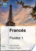 Franc  s Fluidez 1  Ebook   mp3