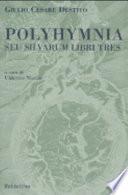 Polyhymnia  seu Silvarum libri tres