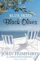 Blue Skies   Black Olives Book PDF