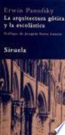 La arquitectura gótica y la escolástica