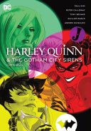 Harley Quinn And The Gotham City Sirens Omnibus : poison ivy and harley quinn, written by multiple...