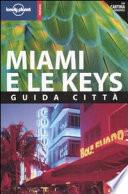 Miami e le Keys  Con cartina