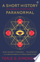 A Short History of  Nearly  Everything Paranormal Book PDF