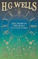 The Door in the Wall, and Other Stories Book