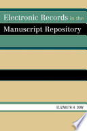 Electronic Records in the Manuscript Repository