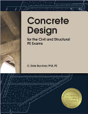 Concrete Design for the Civil and Structural PE Exams