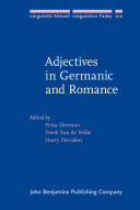 Adjectives in Germanic and Romance