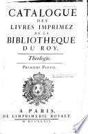 Catalogue des livres imprimez de la Bibliotheque du roy