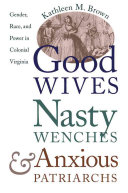 Good Wives  Nasty Wenches  and Anxious Patriarchs