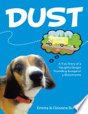 Dust: A True Story of a Naughty Beagle Travelling Europe In a Motorhome
