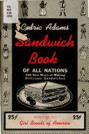 Cedric Adams Sandwich Book of All Nations