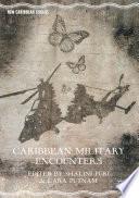 Caribbean Military Encounters