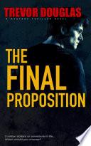 The Final Proposition Pdf/ePub eBook