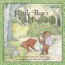 Maurice Sendak s Little Bear  Little Bear s New Friend