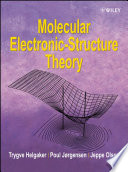 Molecular Electronic Structure Theory
