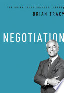 Negotiation  The Brian Tracy Success Library