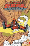 Despicable Deadpool Vol. 2 : and he's determined to take care of...