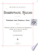 Commemorative Biographical Record of the Counties of Harrison and Carroll, Ohio, Containing Biographical Sketches of Prominent and Representative Citizens, and of Many of the Early Settled Families