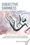 Subjective Darkness