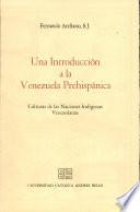 Una introducción a la Venezuela prehispánica