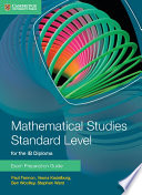 Mathematical Studies Standard Level for IB Diploma Exam Preparation Guide