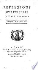 Reflexions spirituelles du p. G. F. Berthier. Tome premier [-5.!
