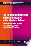 The Re-Institutionalization of Higher Education in the Western Balkans