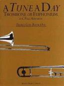 Tune a Day Trombone  Euphonium  Treble Clef