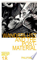 Wanderlust And The Post Material